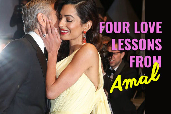 Four Love Lessons from Amal Clooney