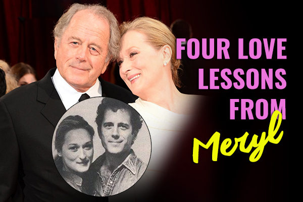 Four Love Lessons from Meryl Streep