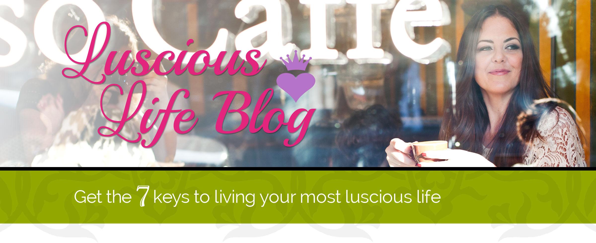 luscious-life-blog
