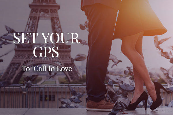 Set Your GPS To Call In Love