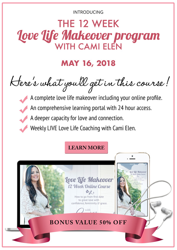 Love Life Makeover Program with Cami Elen
