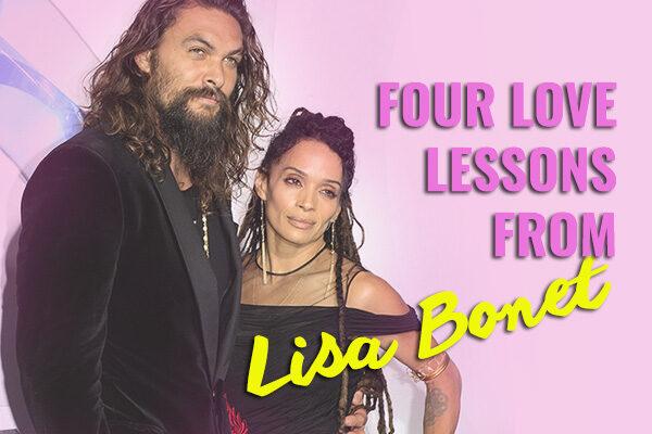 💞 Four Love Lessons from Lisa Bonet